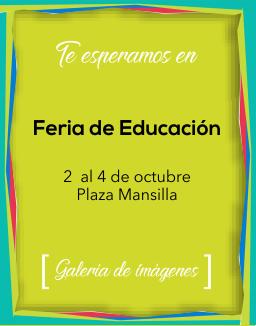 Feria de Educación / Galería