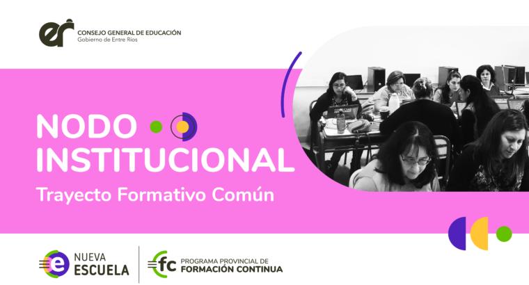 Comenzó el Nodo Institucional del Programa Provincial de Formación Continua