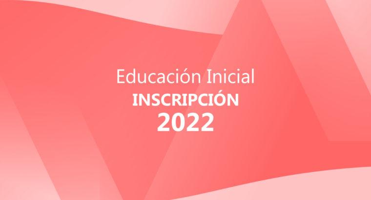 Inscripción a la Educación Inicial 2022