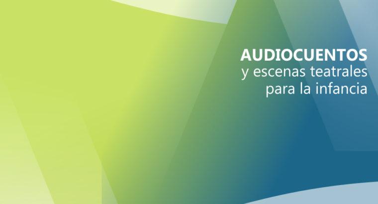 Audiocuentos y escenas teatrales para la infancia