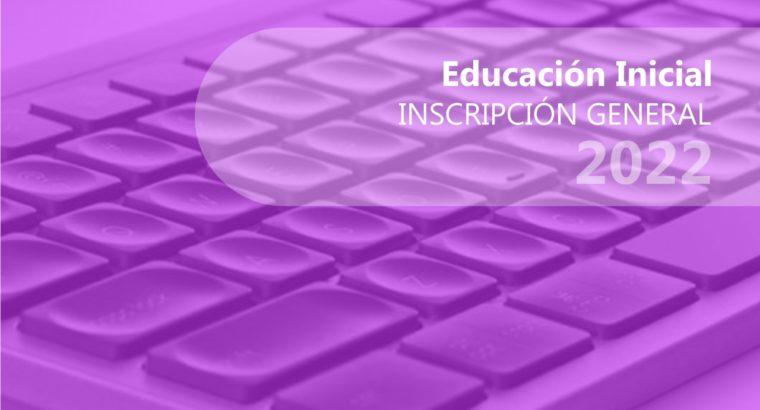 Inscripción general a la Educación Inicial 2022